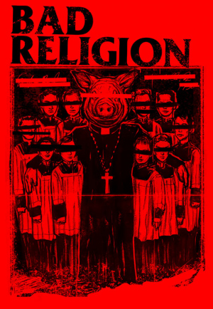BAD RELIGION PIG by Munk One